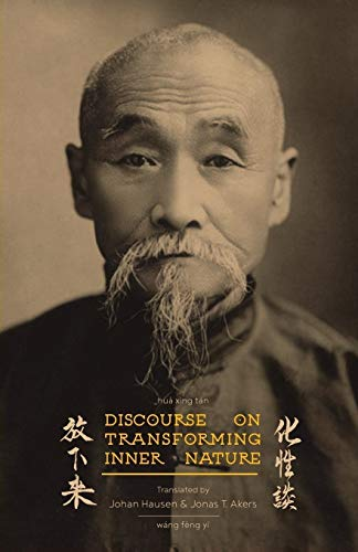 Discourse on Transforming Inner Nature: Hua Xing: Fengyi, Wang