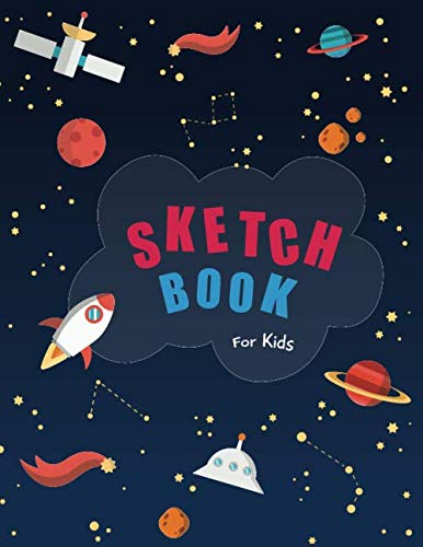 Sketch Book for Kids: Blank Paper for Drawing - 110 Pages Blank Paper for Drawing, Doodling or Sketching 9781974586912 Sketchbook: A Large Journal With Blank Paper For Drawing And Sketching This sketchbook for kidsis the perfect tool to improve your drawi