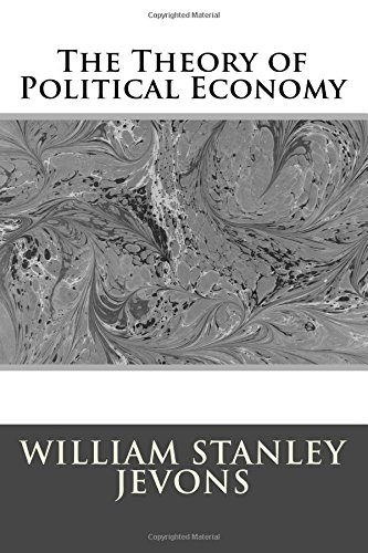 9781974590117: The Theory of Political Economy