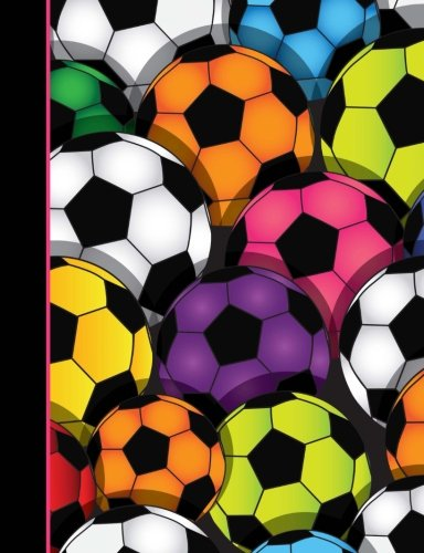 Composition Notebook: Soccer Ball College Ruled Lined Pages Book for Girls (7.44 x 9.69): Joy Tree ...