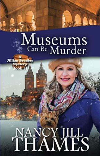 9781974615131: Museums Can Be Murder: A Jillian Bradley Mystery (Volume 11)