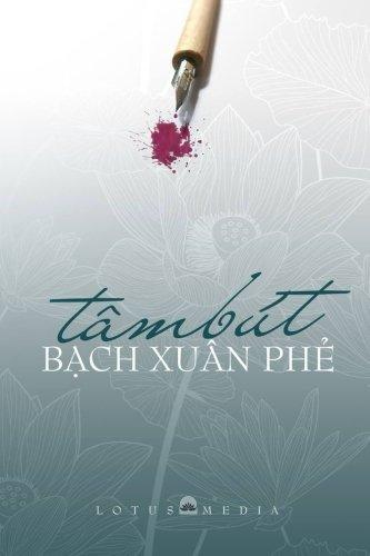 Tam But Bach Xuan Phe: Giao Duc: Bach, Phe Xuan