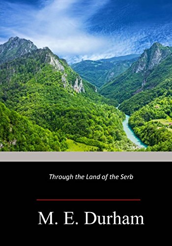 9781974634040: Through the Land of the Serb