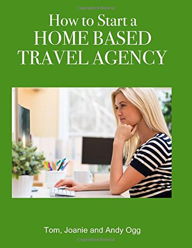 9781974638642: How to Start a Home Based Travel Agency