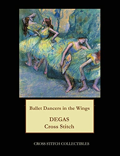 Ballet Dancers in the Wings: Degas Cross: Collectibles, Cross Stitch