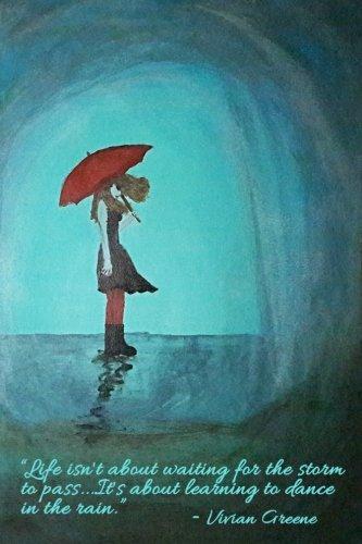 Dancing in the Rain - Blank Notebook: Legacy