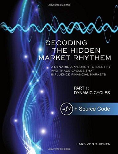 Decoding The Hidden Market Rhythm - Part: von Thienen, Lars
