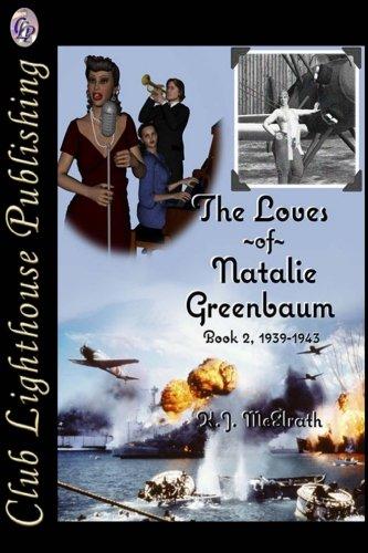The Loves Of Natalie Greenbaum: Book 2: K.J. McElrath, K.J.