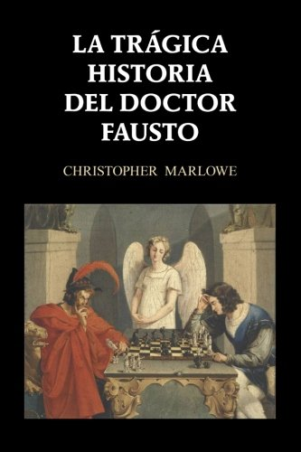 La Tragica Historia del Doctor Fausto: Marlowe, Christopher