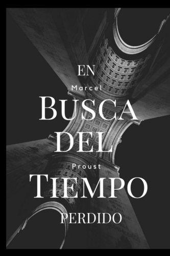 9781974698653: En Busca del Tiempo Perdido: (spanish Edition) (vol 1)