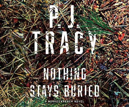 9781974926763: Nothing Stays Buried (Monkey Wrench)