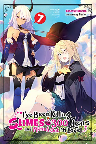 9781975312916: I've Been Killing Slimes for 300 Years but Maxed Out My Level, Vol. 7 (light novel)