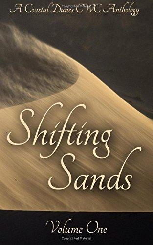 Shifting Sands: A Coastal Dunes CWC Anthology: Coastal Dunes CWC
