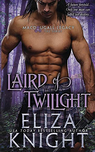 Laird of Twilight: Eliza Knight