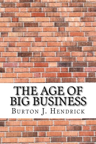 9781975638870: The Age of Big Business