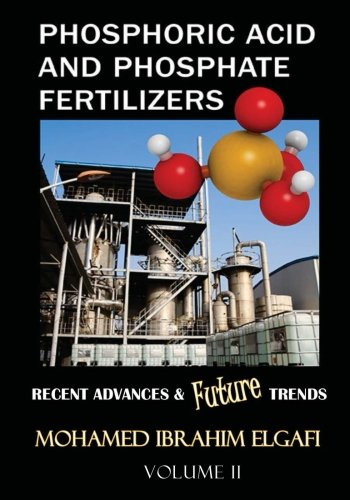 9781975653651: Phosphoric Acid and Phosphate Fertilizers - Volume II: State of the Art and Future Trends