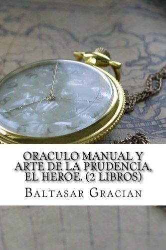 9781975684563: Oraculo manual y arte de la prudencia, El Heroe. (2 Libros)