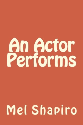 9781975715359: An Actor Performs