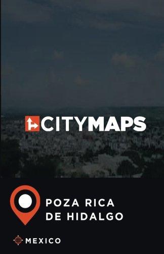 City Maps Poza Rica de Hidalgo Mexico: James McFee