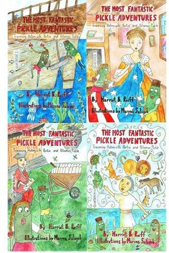 The Most Fantastic Pickle Adventures: Anthology: Traversing: Reiff, Harriet Brenda