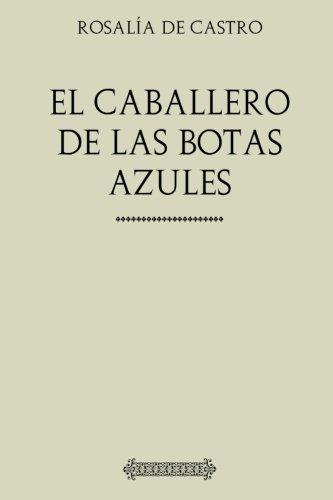 9781975721756: Colecciín Rosalía de Castro. El caballero de las botas azules