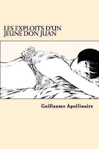 Les Exploits D'Un Jeune Don Juan (French: Apollinaire, Guillaume