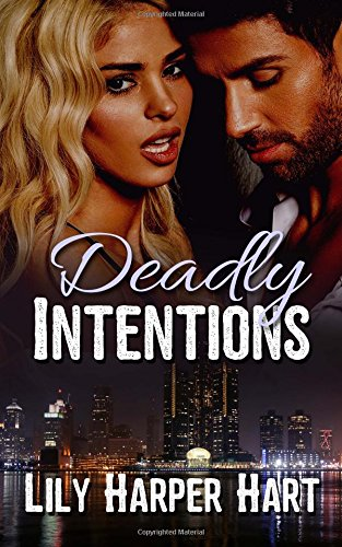 Deadly Intentions (Hardy Brothers Security) (Volume 1): Lily Harper Hart