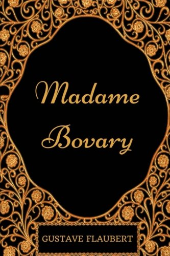 9781975735852: Madame Bovary: By Gustave Flaubert - Illustrated