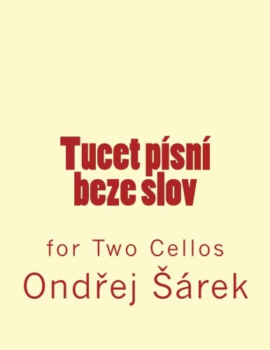 9781975746384: Tucet pisni beze slov: for Two Cellos