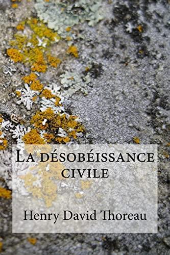 9781975782443: La désobéissance civile