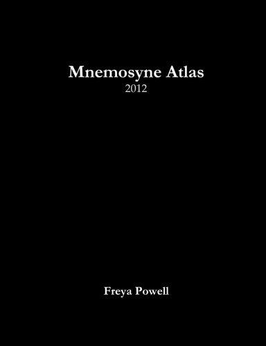 Mnemosyne Atlas: 2012: Volume 1: Powell, Freya