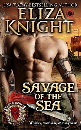Savage of the Sea: Pirates of Britannia: Knight, Eliza