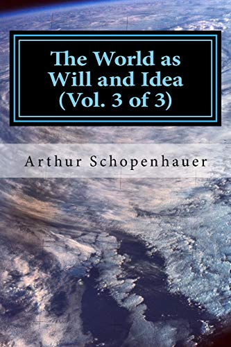 9781975833220: The World as Will and Idea (Vol. 3 of 3) (Volume 3)