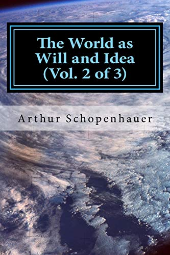9781975833237: The World as Will and Idea (Vol. 2 of 3) (Volume 2)
