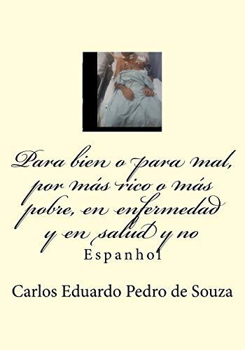 Para Bien O Para Mal, Por Mas: Pedro de Souza,