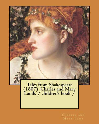 9781975858452: Tales from Shakespeare (1807) Charles and Mary Lamb. / children's book /
