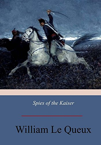 9781975884161: Spies of the Kaiser: Plotting the Downfall of England