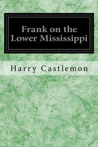 Frank on the Lower Mississippi: Castlemon, Harry