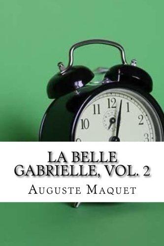 9781975910938: La belle Gabrielle, vol. 2