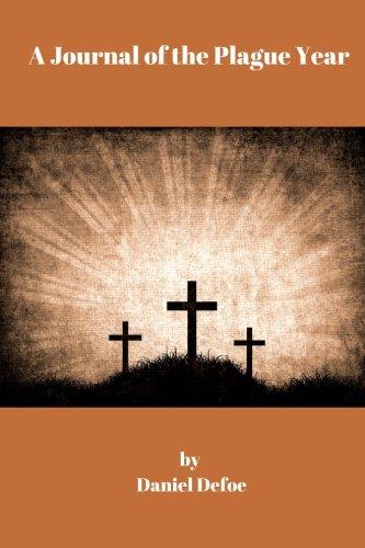 9781975936761: A Journal of the Plague Year by Daniel Defoe: A Journal of the Plague Year by Daniel Defoe