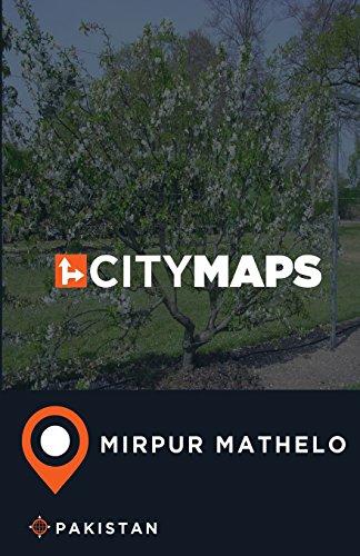 City Maps Mirpur Mathelo Pakistan (Paperback): James McFee