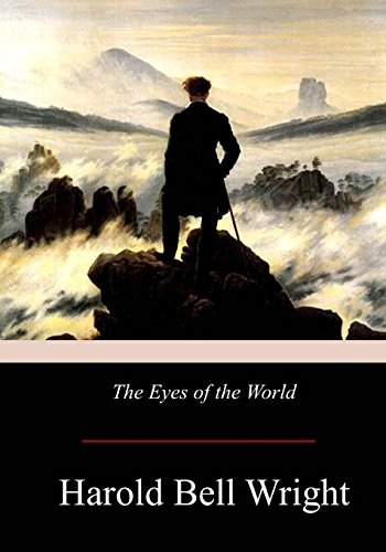 The Eyes of the World (Paperback): Harold Bell Wright