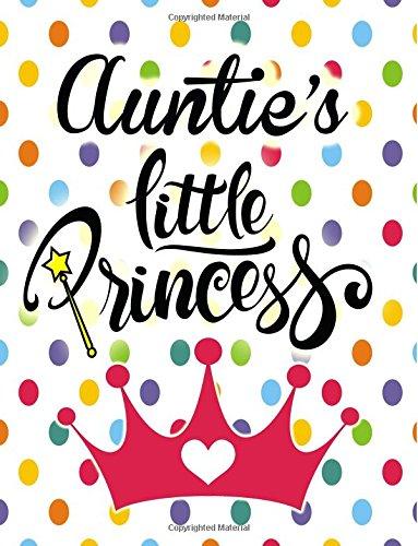 Auntie's Little Princess: Large Notebook for Girls: Press, Kensington