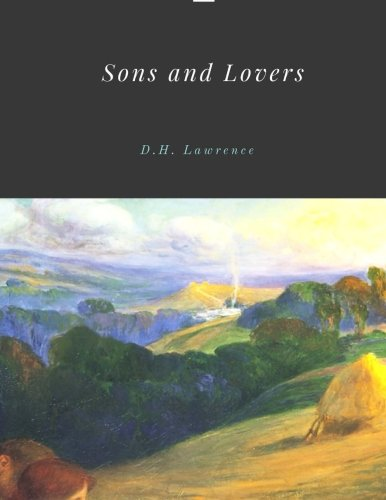 9781976009464: Sons and Lovers by D.H. Lawrence