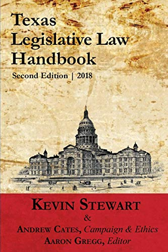 Texas Legislative Law Handbook: Kevin Stewart