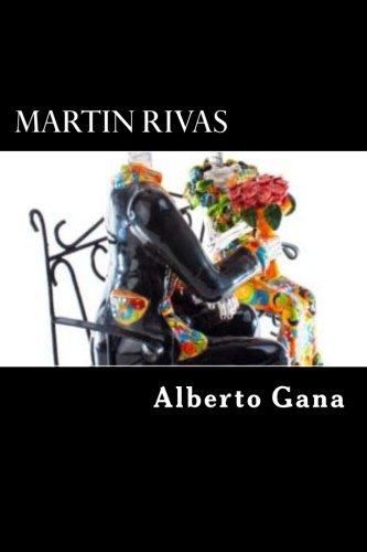 Martin Rivas: Gana, Alberto Blest