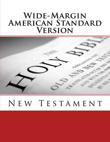 Wide-margin American Standard Version : New Testament: Imel, Justin