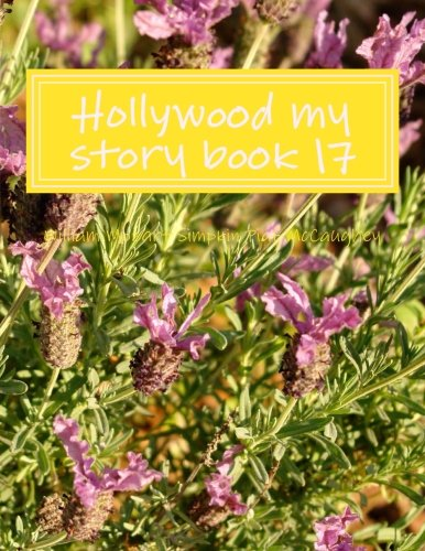 9781976063152: Hollywood my story book 17: my memoirs (My life) (Volume 17)
