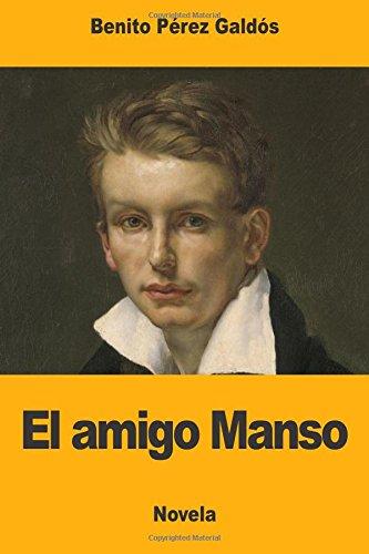 9781976076701: El amigo Manso (Spanish Edition)