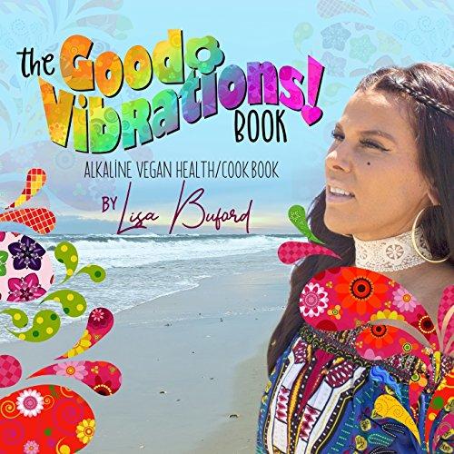 The Good Vibrations Book: Buford, Lisa